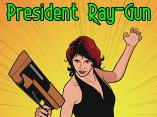 President Ray-Gun