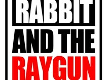 Rabbit and the Raygun
