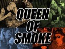 Queen of Smoke