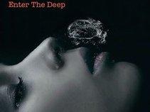 Enter The Deep