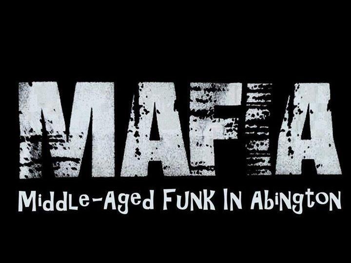 Image for MAFIA - Middle Aged  Funk In Abington