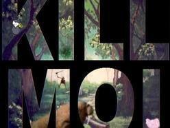 Image for Kill Moi