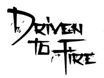 Driven To Fire