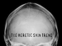 The Heretic Skin Trend