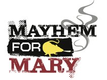 Mayhem For Mary