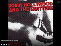 BOBBY HOLLYWOOD AND THE QUITTERS