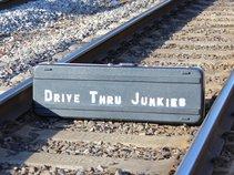 Drive Thru Junkies