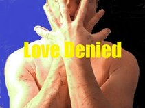 Love Denied