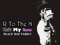 R To The N [ B.R.F Hip Hop ]