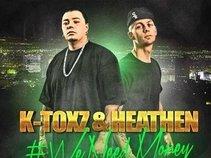K-TOXZ & Heathen