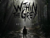 Within the Grey