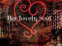 Her Lovely Soul