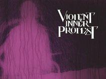 Violent Inner Protest