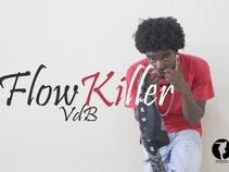 Flowkiller VDB