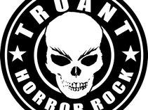 TRUANT - HORROR ROCK!