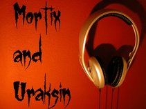 Mortix and Uraksin