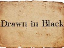 Drawn in Black