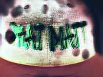 Phat\Matt