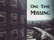 One Time Missing