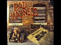 Bad Madness