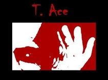 T.  Ace