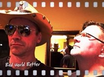 Bad World Better