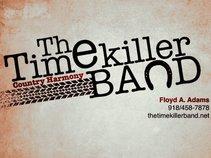 The TimeKiller Band