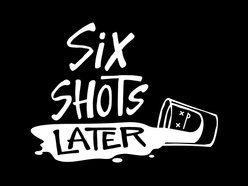 Image for Six Shots Later
