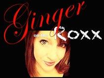 Ginger On The Roxx