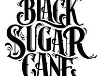 Black Sugar Cane