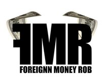 ForeignnMoney Rob