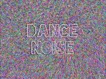 dance noise.