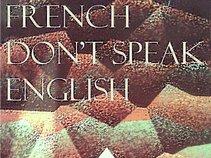 French don't Speak English