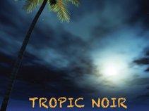 Tropic Noir