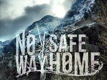 No Safe Way Home