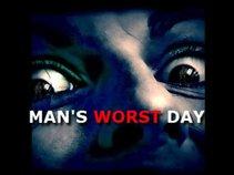 Man's Worst Day