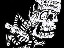 Concrete Criminals