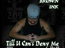 Brown Ink