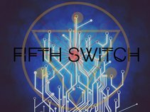 Fifth Switch
