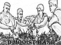 D Mooist Band