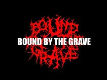 Bound By the Grave