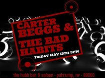 Carter Beggs & The Bad Habits