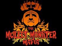THE MULLET MONSTER MAFIA