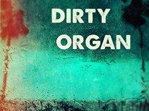 Dirty Organ