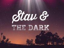 Stav & The Dark