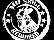 No Skill Required