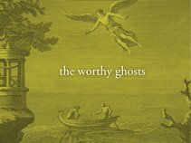 The Worthy Ghosts