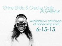Shine Brida & Cracka Smile