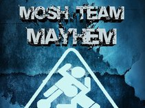MOSH TEAM MAYHEM