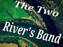 The Two River's Band